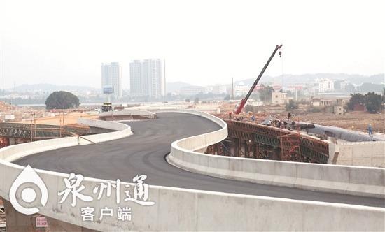 泉州后渚大桥东桥头互通有望今年7月份建成通车